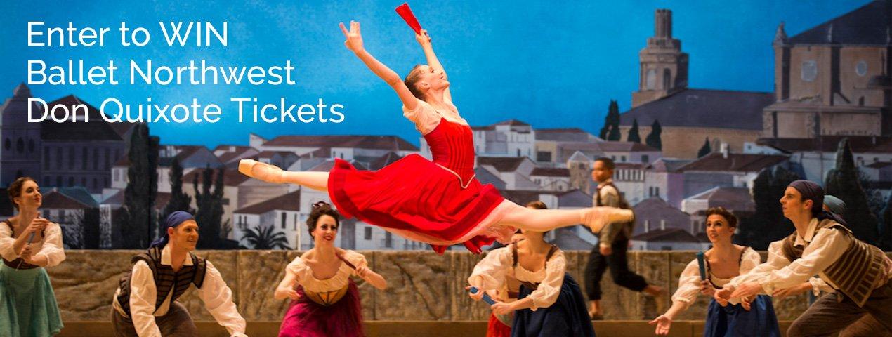 Enter to WIN Ballet Northwest Don Quixote Tickets: