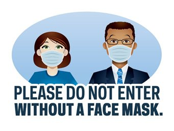 Please do not enter without a face mask.